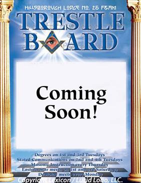 Freemasons: Hillsborough Masonic Lodge Trestle Boards 2018 Tampa Florida